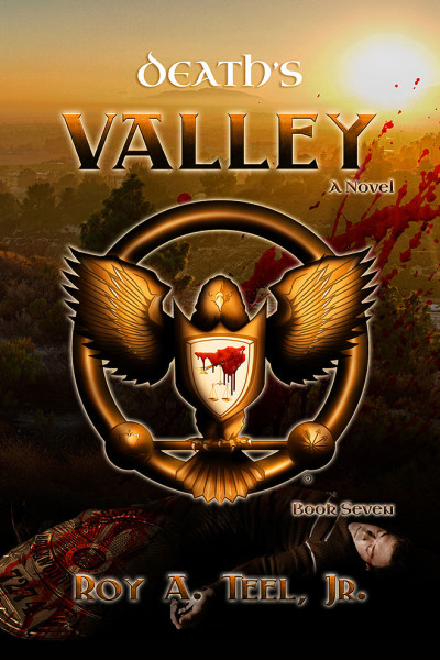 Death's Valley by Roy A. Teel Jr.