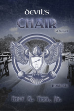 Devil's Chair by Roy A. Teel Jr.