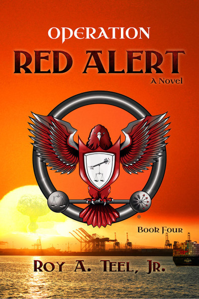Operation Red Alert by Roy A. Teel Jr.