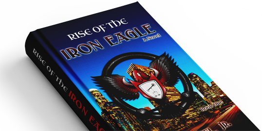 Rise of The Iron Eagle book