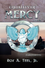 Equality of Mercy by Roy A. Teel Jr.