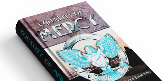 The Iron Eagle Series - Equality of Mercy