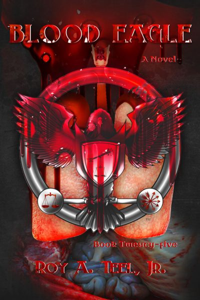 Blood Eagle by Roy A. Teel Jr.