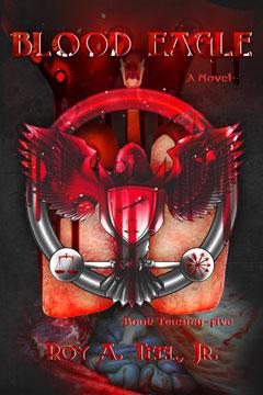 Blood Eagle by Roy A. Teel Jr.
